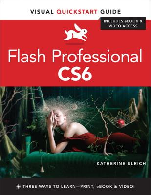 Flash Professional Cs6 By Ulrich, Katherine