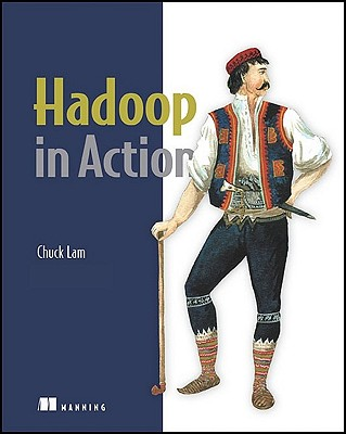 Hadoop in Action By Lam, Chuck